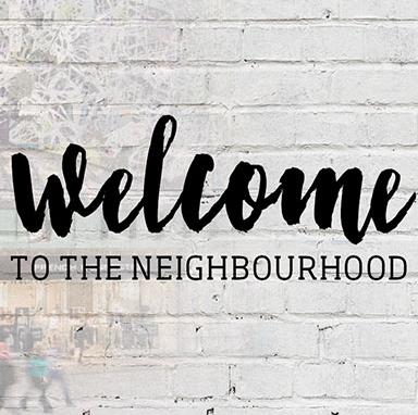 welcome to neighbourhood
